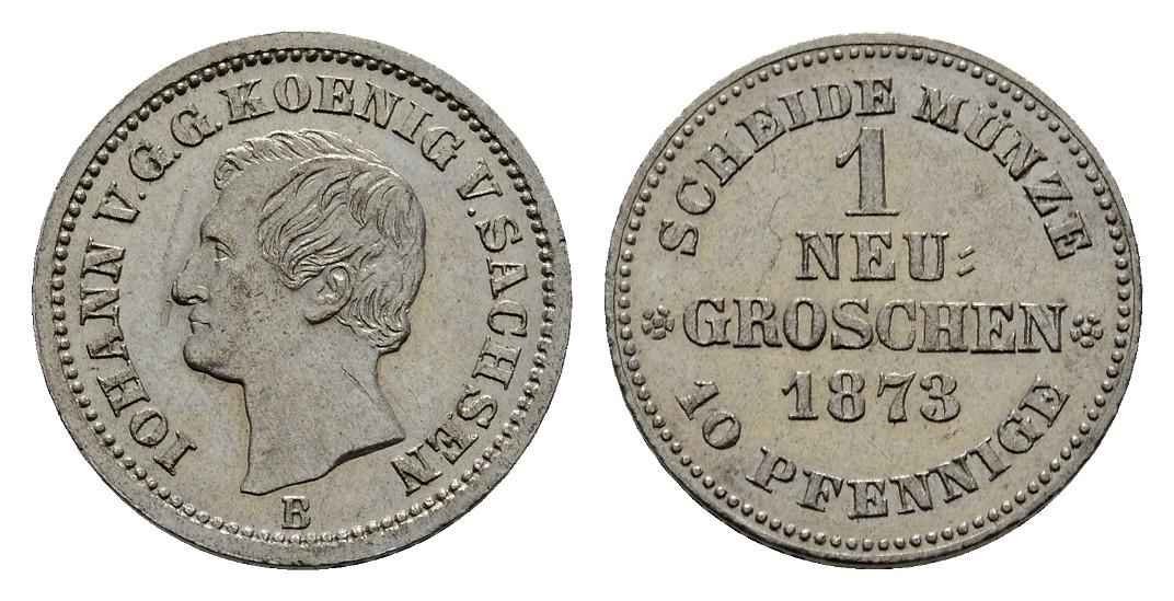 MGS Sachsen Johann Neugroschen 1873 ss-vz